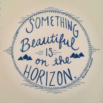 something-beautiful-horizon-funeral-quotes